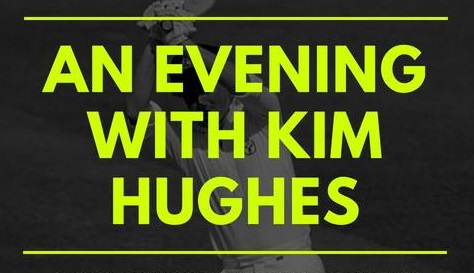 An Evening With Kim Hughes